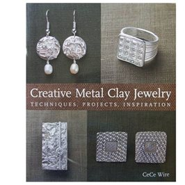 Creative Metal Clay Jewellery by Cece Wire